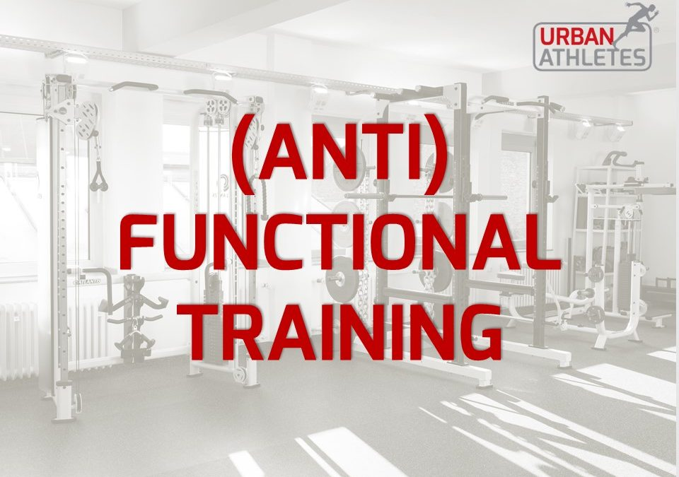 (Anti) Functional Training
