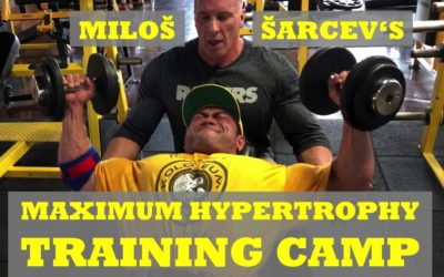 Miloš Šarčev's Maximum Hypertrophy Training Camp